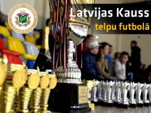 Latvijas Kauss telpu futbolā FINĀLS